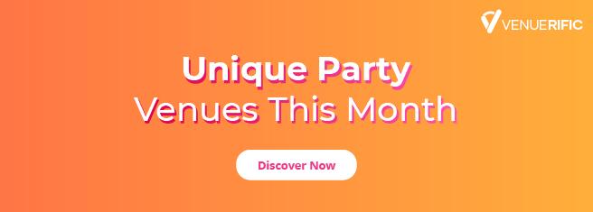 unique party venues this month